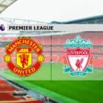 Soi kèo nhà cái Manchester United vs Liverpool, 2/5/2021 - Ngoại Hạng Anh