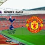 Soi kèo nhà cái Tottenham vs Manchester United, 11/4/2021 - Ngoại Hạng Anh