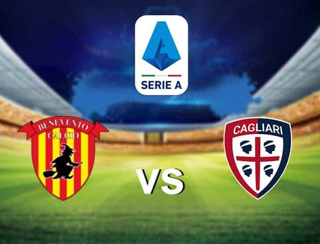 Soi kèo nhà cái Benevento vs Cagliari, 09/05/2021 - VĐQG Ý [Serie A]