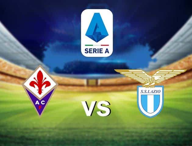 Soi kèo nhà cái Fiorentina vs Lazio, 09/05/2021 - VĐQG Ý [Serie A]