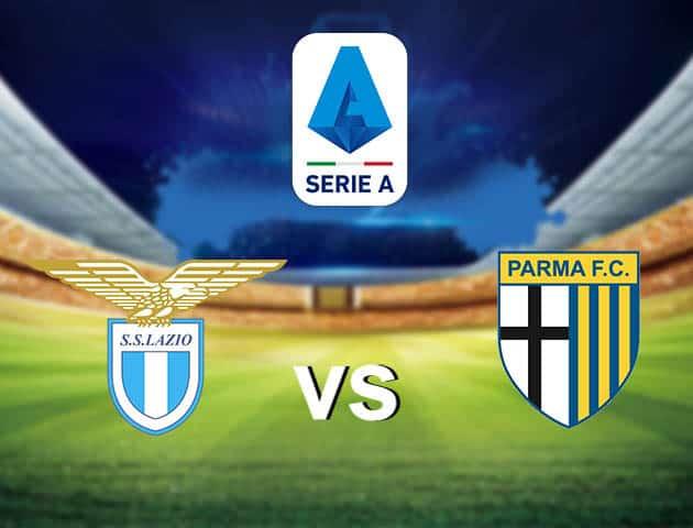 Soi kèo nhà cái Lazio vs Parma, 13/05/2021 - VĐQG Ý [Serie A]
