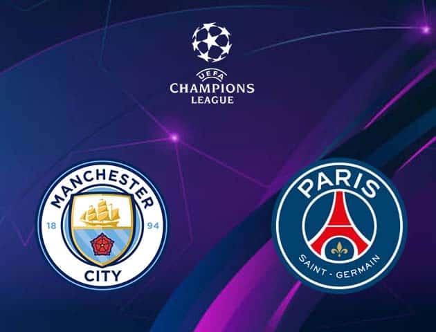 Soi kèo nhà cái Manchester City vs Paris SG, 05/05/2021 - Champions League