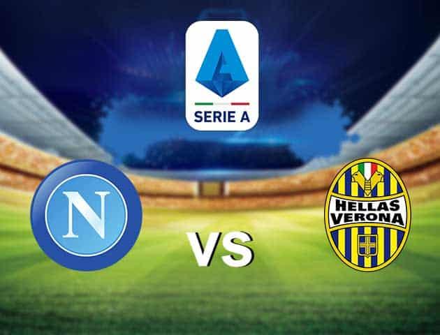 Soi kèo nhà cái Napoli vs Verona, 23/05/2021 - VĐQG Ý [Serie A]