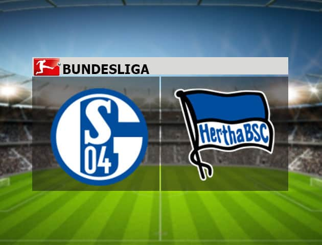 Soi kèo nhà cái Schalke vs Hertha Berlin, 12/05/2021 - VĐQG Đức [Bundesliga]