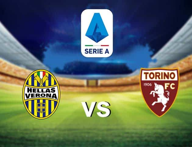 Soi kèo nhà cái Hellas Verona vs Torino, , 09/05/2021 - VĐQG Ý [Serie A]