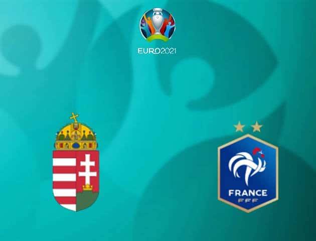 Soi kèo nhà cái Hungary vs Pháp, 19/06/2021 - Giải vô địch bóng đá châu Âu