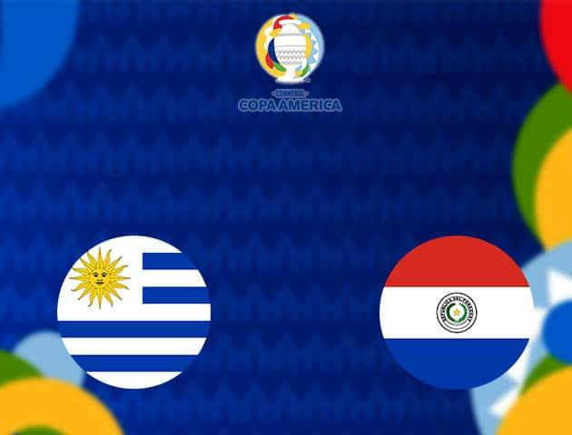 Soi kèo nhà cái Uruguay vs Paraguay, 29/06/2021 - Copa America