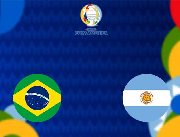 Soi kèo nhà cái Brazil vs Argentina, 11/07/2021 - Copa America
