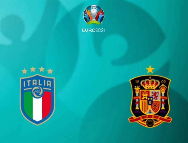 Soi kèo nhà cái Ý vs Tây Ban Nha, 07/07/2021 - Giải vô địch bóng đá châu Âu