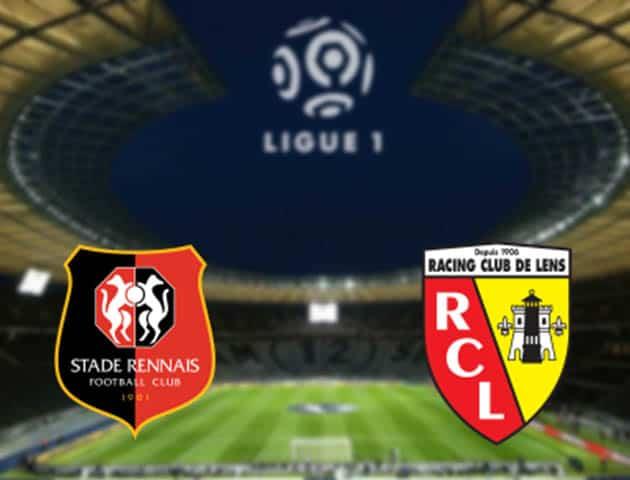 Soi kèo nhà cái Rennes vs Lens, 08/08/2021 - VĐQG Pháp [Ligue 1]