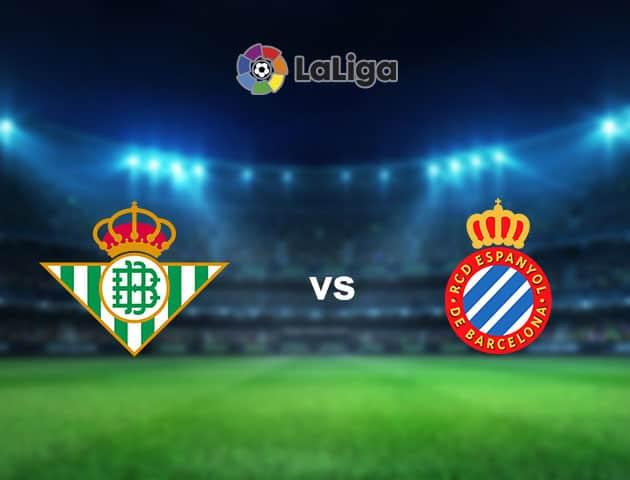 Soi kèo nhà cái Betis vs Espanyol, 19/09/2021 - VĐQG Tây Ban Nha