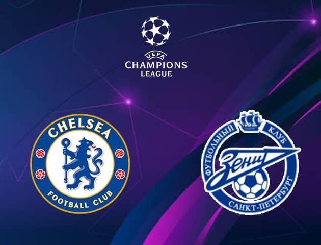 Soi kèo nhà cái Chelsea vs Zenit, 15/09/2021 - Champions League