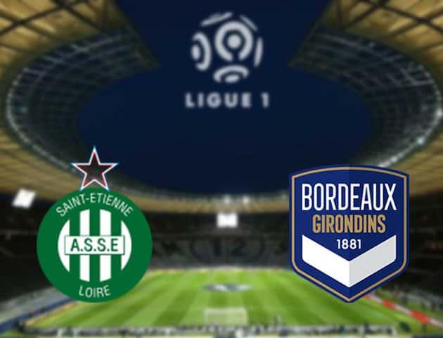 Soi kèo nhà cái St Etienne vs Bordeaux, 19/09/2021 - VĐQG Pháp