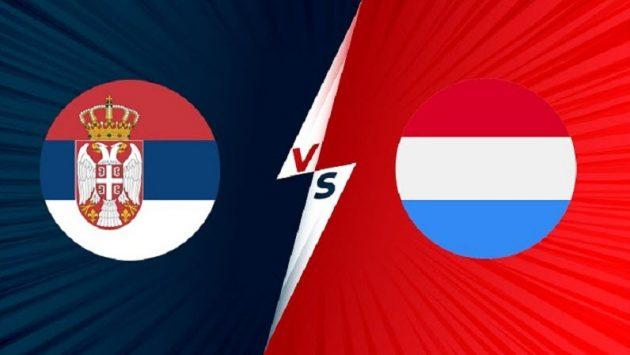 Soi keo Luxembourg vs Serbia, 1h45 - 10/10/2021